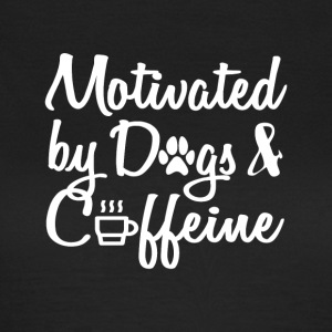 attract only by dogs and caffeine - Women's T-Shirt