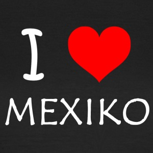 I Love Mexiko - Frauen T-Shirt