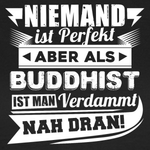 Nobody's perfect - Buddhist T-Shirt - Women's T-Shirt