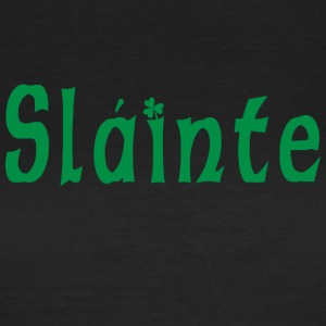 Irish Slainte - Women's T-Shirt