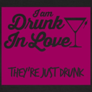 JGA / bachelor party: I am drunk in love. - Women's T-Shirt