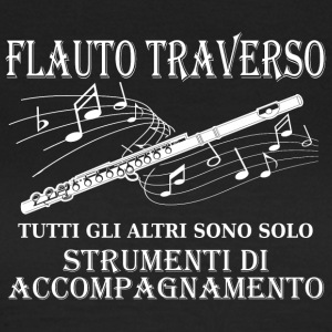 Flauto Traverso - Frauen T-Shirt