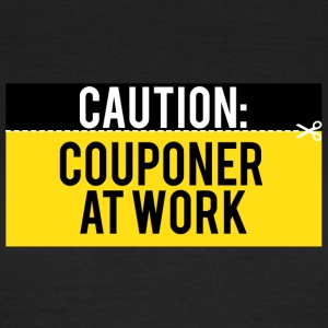 Couponing/Geschenke: Caution - Couponer at work - Frauen T-Shirt