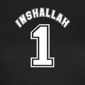 Inshallah - Women's T-Shirt