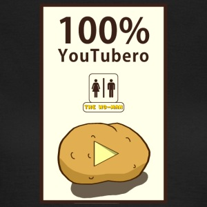 100% YouTubero WC-Man - Women's T-Shirt