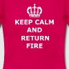 Keep Calm & Return Fire - Women's T-Shirt