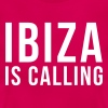 Ibiza Is Calling 2 - Frauen T-Shirt