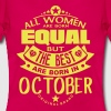 october women equal best born month logo - Women's T-Shirt