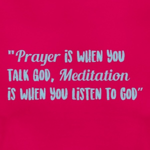 Prayer and Meditation - Frauen T-Shirt