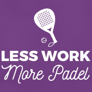 Less Work, more Padel - T-shirt Femme