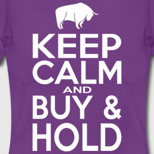 Keep Calm and Buy - Hold - Frauen T-Shirt