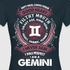 I Never Said I Was Perfect I Am A Gemin - Women's T-Shirt