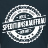 Beste Speditionskauffrau - Frauen T-Shirt