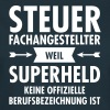 Steuerfachangestellter - Superheld - Frauen T-Shirt