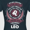 I Never Said I Was Perfect I Am A Leo - Women's T-Shirt
