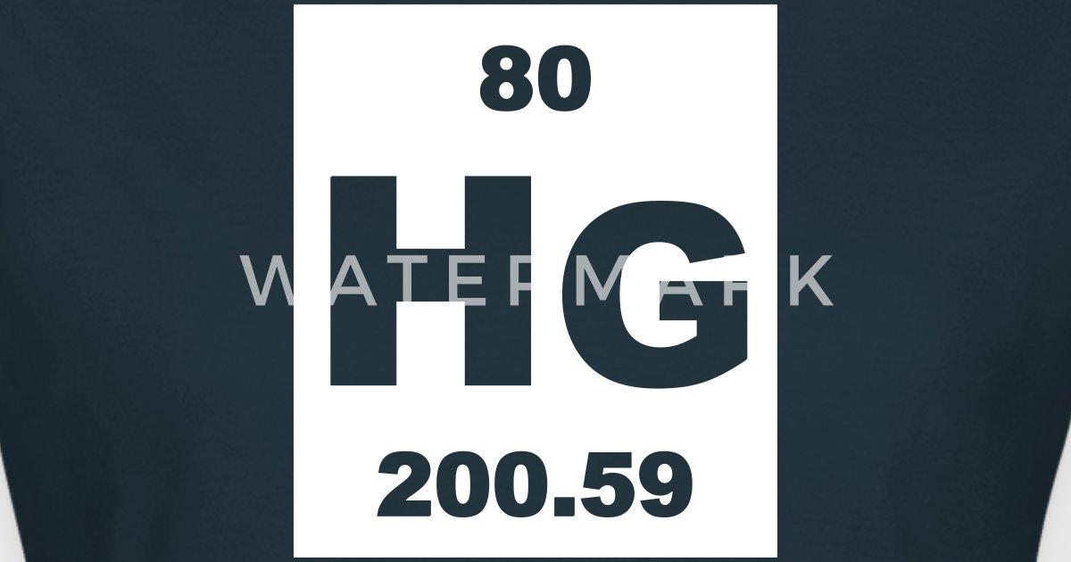 Mercury Hg Element 80 By Elementaltable Spreadshirt