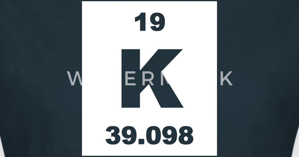 Kalium K Element 19 By Elementaltable Spreadshirt