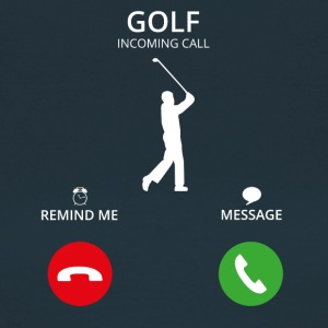 Call Mobile Anruf golf golfing - Frauen T-Shirt