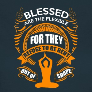 Blessed are the flexible - Women's T-Shirt