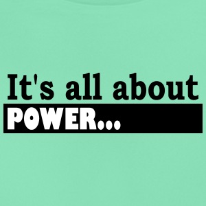 Its all about Power - Frauen T-Shirt