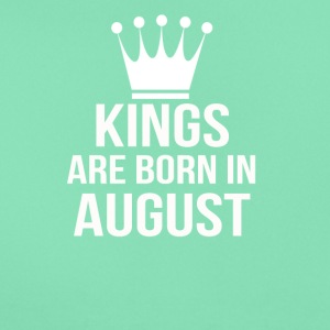 kings are born in august - Frauen T-Shirt