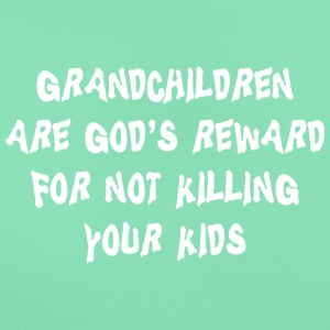 Grandchildren God's Reward - Women's T-Shirt