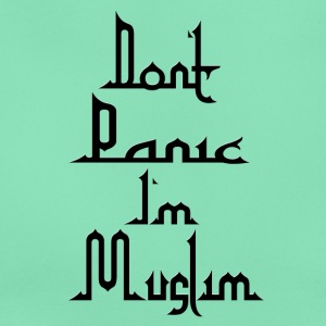 Don t Panic in Muslim - Women's T-Shirt