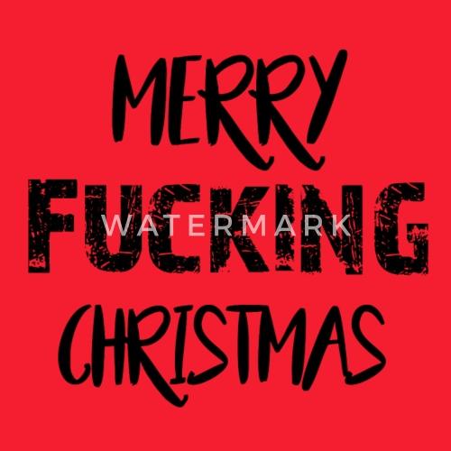Merry Fucking Christmas Anti Weihnachten Geschenk von CrazzzyShirts ...
