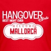 Malle Hangover Girls - Frauen T-Shirt