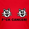 Katzen Krebs Brustkrebs Cancer Fuck Fight Cat - T-shirt Femme