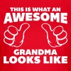 Awesome Grandma Looks Like - T-skjorte for kvinner
