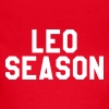 Leo season - Women's T-Shirt