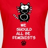 We Should All Be Feminists Statement Shirt Katze  - Maglietta da donna