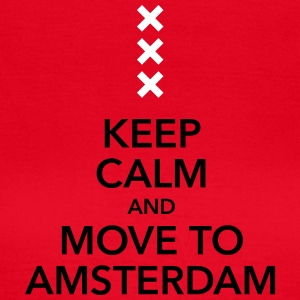 keep calm move to Amsterdam Holland Kreuz Cross - Frauen T-Shirt