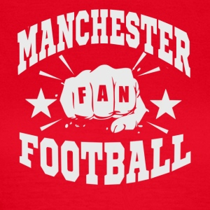 Manchester Fan - Women's T-Shirt