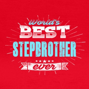 Worgest stepbrother - Women's T-Shirt