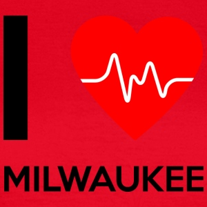 I Love Milwaukee - I love Milwaukee - Women's T-Shirt