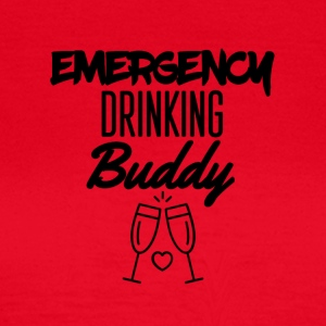 Emergency drinking buddy - Women's T-Shirt