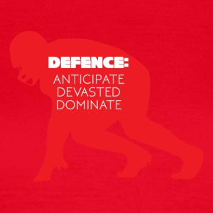 Football: Defense - Anticipate, devasted, Dominate - Women's T-Shirt
