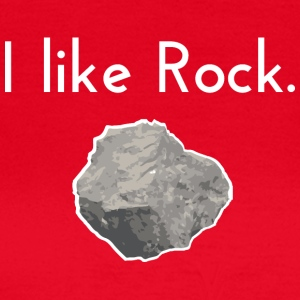 I like rock - Women's T-Shirt