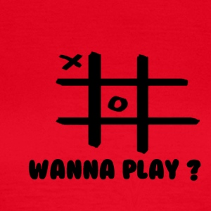 Wanna play - Frauen T-Shirt