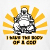 i have the body of a god - Mannen Bio-T-shirt
