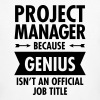Project Manager - Genius - Camiseta ecológica hombre