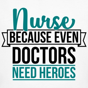 Nurse because even doctor need heroes - Männer Bio-T-Shirt