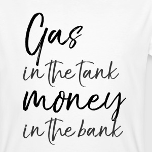 Gas in the tank, money in the bank - Summer Loving - Männer Bio-T-Shirt