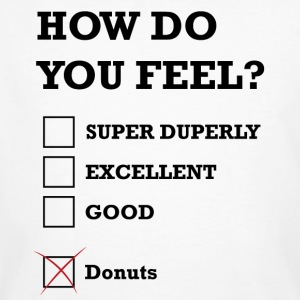 How Do You Feel Donuts - Men's Organic T-shirt