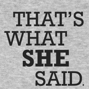 she said - Männer Bio-T-Shirt