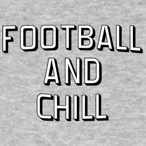 Super Bowl / Calcio: Calcio e chill - T-shirt ecologica da uomo