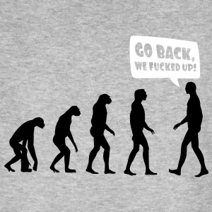Evolution fucked up - Evolution verkackt