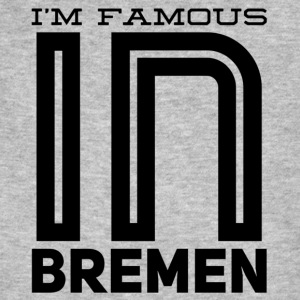 Im famous in bremen - Men's Organic T-shirt